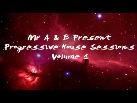 Progressive House Sessions Vol 1 Mixtape (2012) Mixed by Mr A