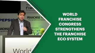 World Franchise Congress strengthens the