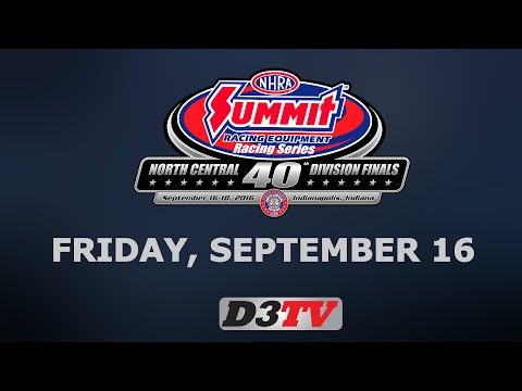 Summit Racing Series North Central Division Finals - Lucas Oil Raceway - Friday September 16, 2016