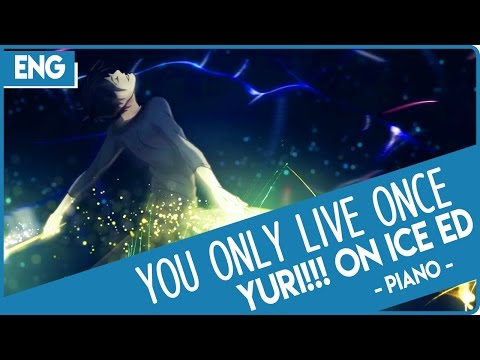 【mochi】 Yuri!!! On ICE ED English Piano Cover『You Only Live Once』 を歌ってみた