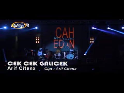 CEK CEK GALICEK - ARIF CITENX [ OFFICIAL KARAOKE MUSIC VIDEO LIVE BALI ]