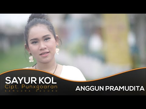 Anggun Pramudita - SAYUR KOL (Official Music Video) | Versi Koplo