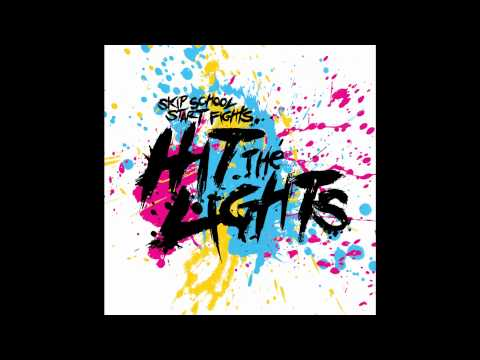 Hit The Lights - Cry Your Eyes Out