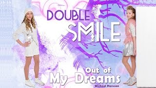 "Дует ""Double Smile"" - Out of my dreams"