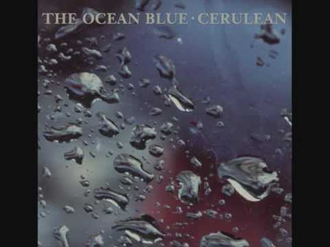 Ocean Blue - When Life Was Easy