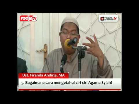 Pengajian: Bagaimana Cara Mengetahui Ciri-ciri Agama Syiah, Ustadz Firanda Andirja, MA.