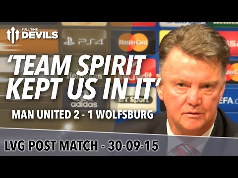 Manchester United 2-1 Wolfsburg | Louis Van Gaal Post Match Press Conference