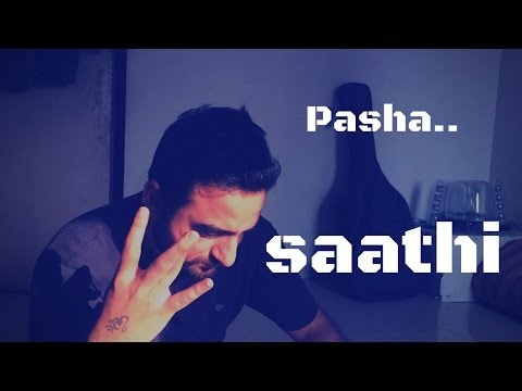 Saathi - Pasha - Official - Punjabi RAP Songs | 2016 - 2017