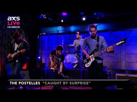 The Postelles Perform caught By Surprise On Axs Live video