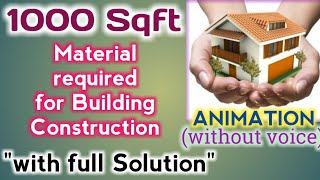How much Material is required for 1000 sq ft Building   Quantity Of Building Material for 1000 sq ft