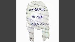 Warrior Remix
