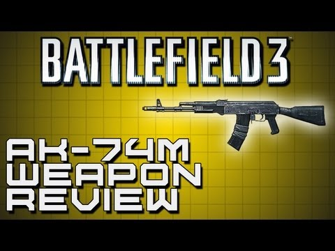 Battlefield 3 Weapon Review - AK-74M