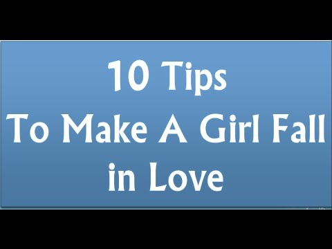 10 Golden Tips To Make A Girl Fall in LOVE