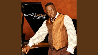 Watch Norman Hutchins Even Me video
