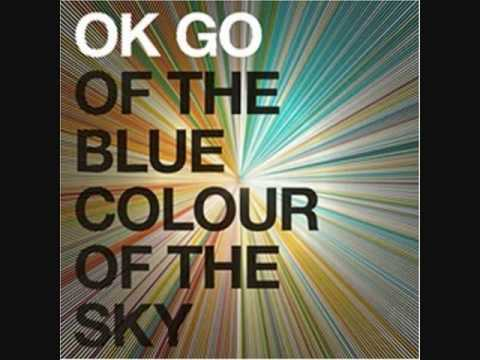 Ok Go - Of the Blue Colour of the Sky - 13 - In the glass