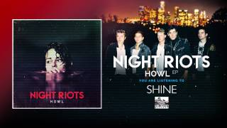 Night Riots - Shine