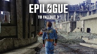 An Epilogue to Fallout 3: What Happens After the Game Ends - Fallout 3 Lore