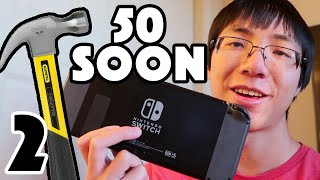 COMING SOON - 50 MORE WAYS TO BREAK A NINTENDO SWITCH