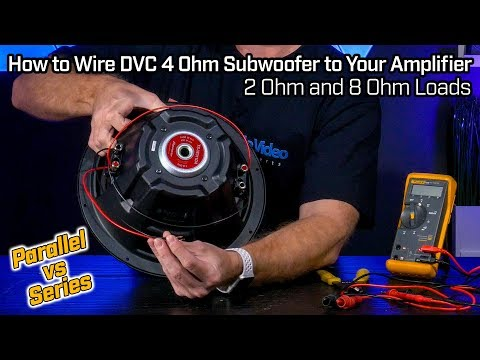 How to Wire Your Subwoofer DVC 4 Ohm - 2 Ohm Parallel vs 8 Ohm Series Wiring