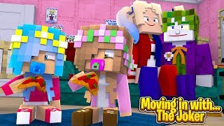 MOVING IN WITH...THE JOKER AND HARLEY QUINN! (Minecraft).