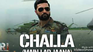 Challa Mai Lad Jaana Full Audio Song Uri Vickey Kaushal Romy
