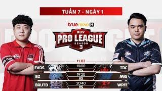 EVOS vs TDC | BZ vs MIG | BRUTD vs WPF - Tuần 7 Ngày 1 - RPL Thái Lan Mùa 3