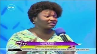 Tukuza: The Psalmist with Martha Mwaipaja 28th August 2016