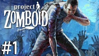 NO HOPE OF SURVIVAL | Project Zomboid - #1