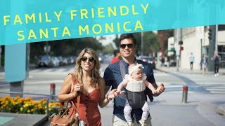 Family Friendly Travel in Santa Monica, California