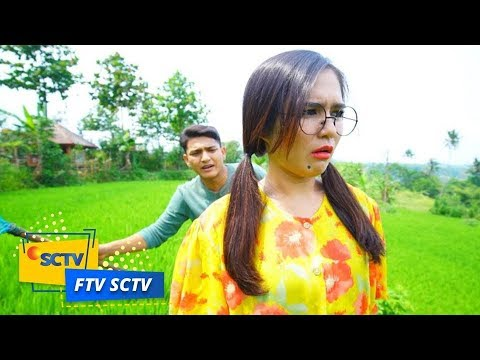 FTV SCTV - Seberapa Gregetnya Cewek Belut