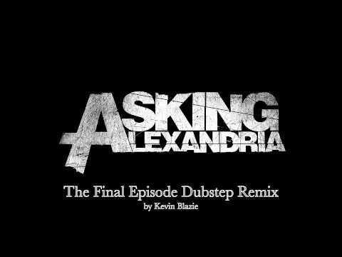 Asking Alexandria Final Episode Dubstep Remix *massive Bass* video