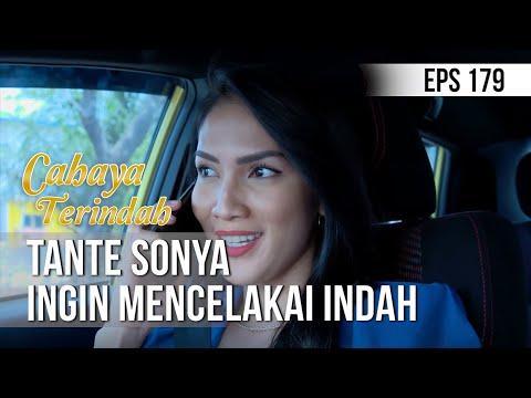 Cahaya Terindah - Tante Sonya Ingin Mencelakai Indah [03 November 2019]