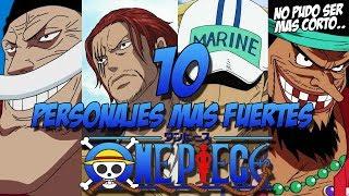 Los 10 personajes mas poderosos One Piece
