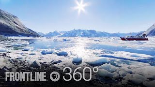 360°: Why Is Greenland Melting? | FRONTLINE + NOVA + Emblematic Group