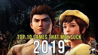 Top 10 Games Of 2019 That Might Suck Or Disappoint