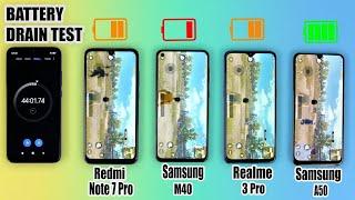 BATTERY DRAIN & CHARGING TEST | Samsung M40 Vs Redmi Note 7 Pro Vs Realme 3 Pro Vs Samsung A50🔥🔥
