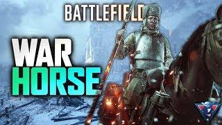 WAR HORSE! | Battlefield 1 Gameplay
