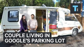 Couple living in Google's parking lot