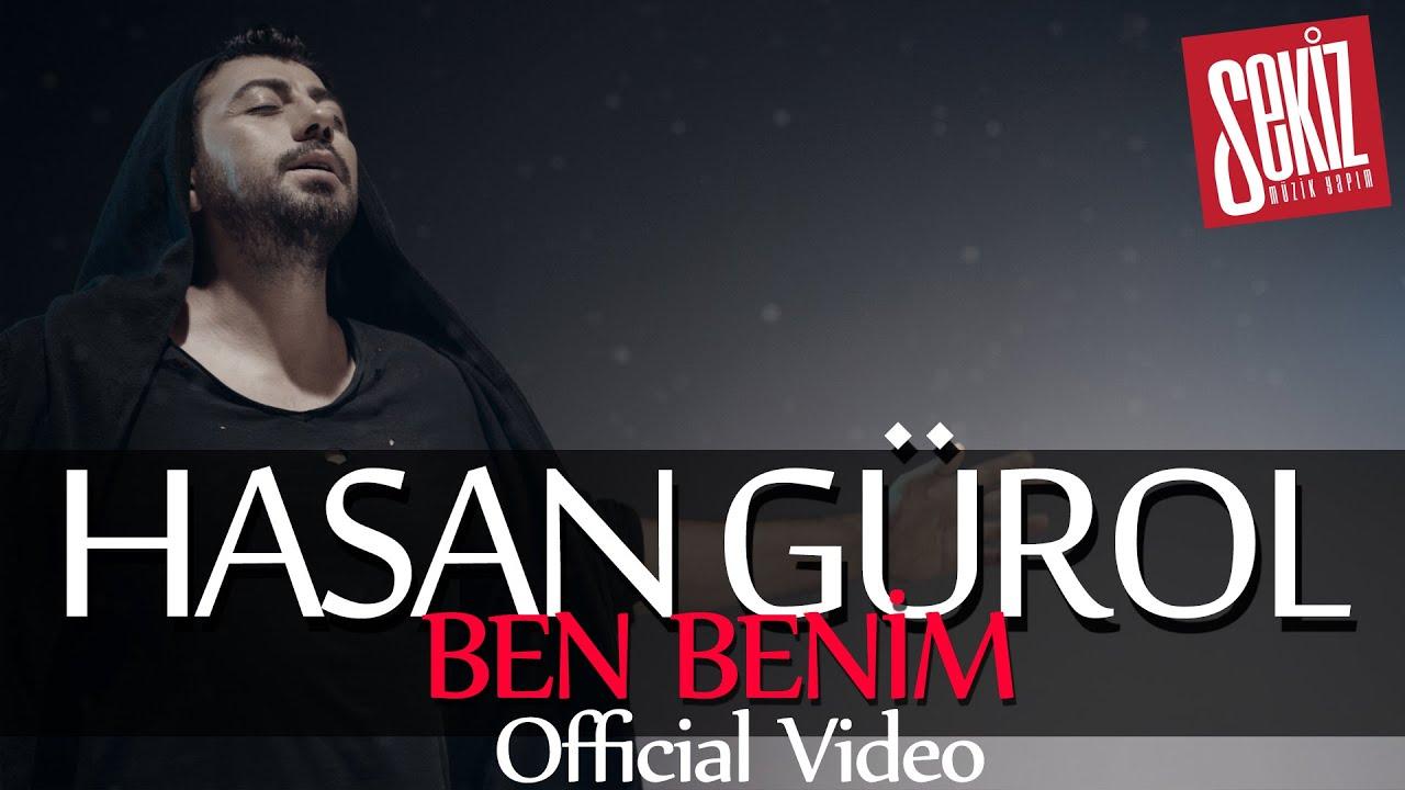 Hasan Gürol - Ben Benim (Official Video)