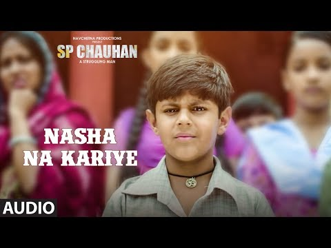 Nasha Na Kariye Full Audio Song |  SP CHAUHAN | Jimmy Shergill, Yuvika Chaudhary