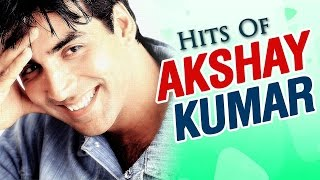 Hits of AKSHAY KUMAR Songs VIDEO JUKEBOX {HD} - Evergreen Old Hindi Songs - Best 90's Songs