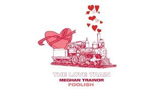 Meghan Trainor Foolish Audio