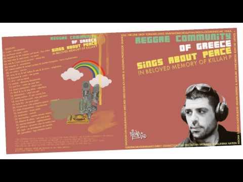 Reggae Community of Greece in Memory of KILLAH P Mixtape / 90mins