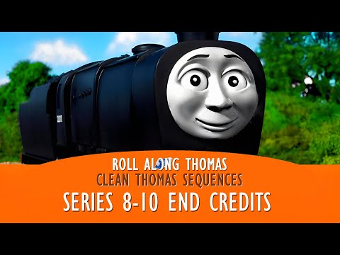 Roll Along Thomas - Thomas & Friends - Clean End Credits from Season Eight to Ten