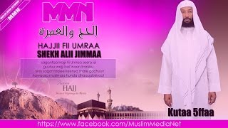 Shekh Ali Jimmaa, Hajjii fii Umraa kutaa 5ffaa (Oromoo Dawa)
