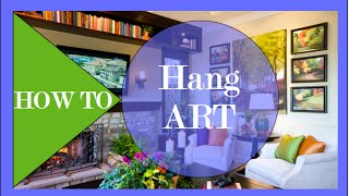 Interior Design How to Hang Art #1