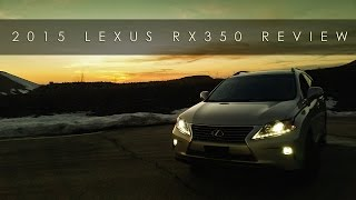 Review | 2015 Lexus RX350  | Smoothly Uncomplicated
