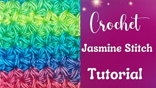 How to Crochet a Jasmine Stitch Part II - Crochet Jewel