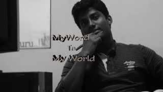 My word to my world - Short Film Trailer