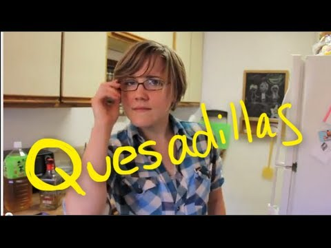 My Drunk Kitchen, S2E05: Quesadillas! (1)